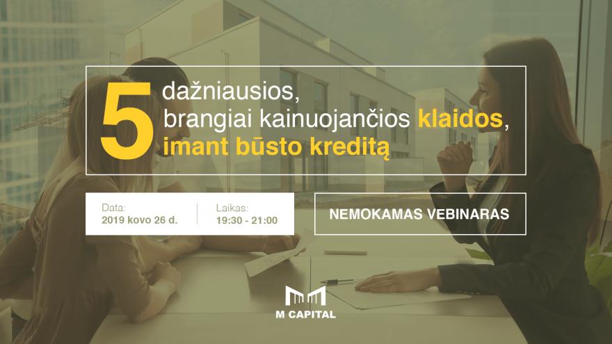 """Nemokamas webinaras: """"5 dažniausios klaidos imant būsto kreditą"""" Vilniuje"""