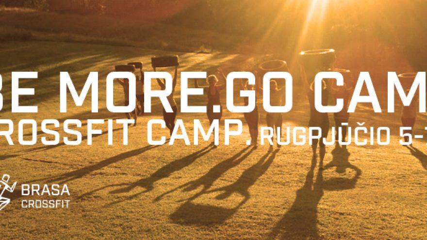 """CrossFit savaitgalis gamtoje """"Be More. Go Camp"""""""