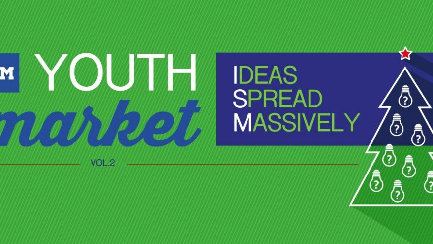 ISM YOUTH MARKET, VOL.2: IDEAS SPREAD MASSIVELY