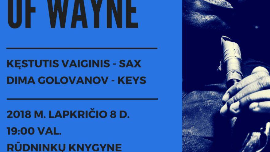 Reflections Of Wayne: Kęstutis Vaiginis & Dima Golovanovas