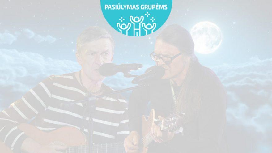 Pasiūlymai grupėms: Bardai tarp žvaigždžių: S. Bareikis ir O. Ditkovskis