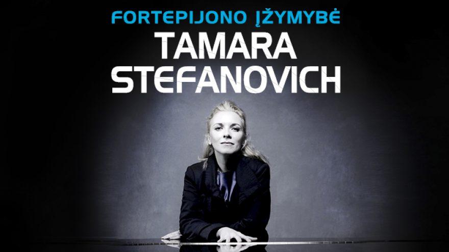 Fortepijono įžymybė TAMARA STEFANOVICH su orkestru