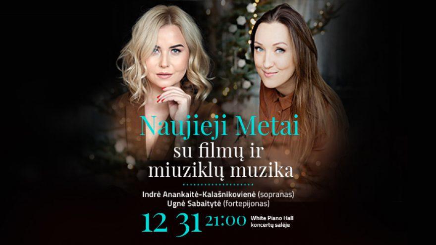 Naujieji Metai su filmų ir miuziklų muzika / Anankaitė / Sabaitytė