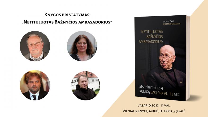 """Knygos pristatymas """"Netituluotas Bažnyčios ambasadorius"""""""