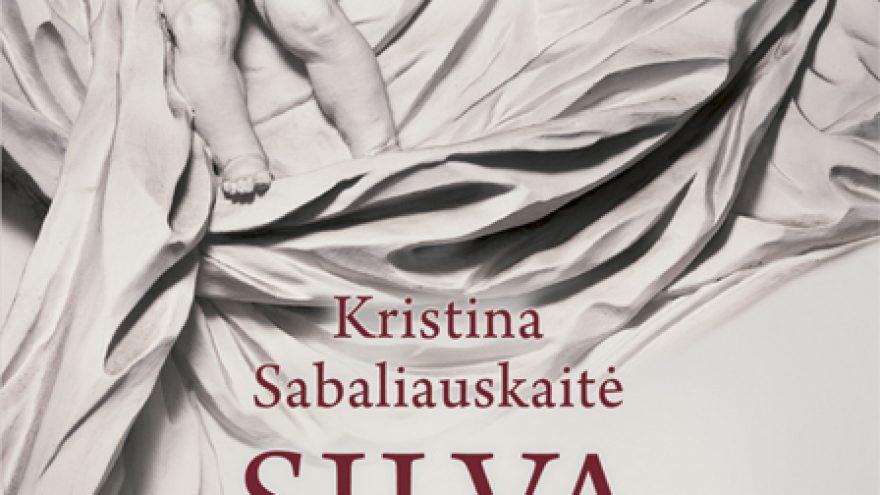 """""""Vilnius K. Sabaliauskaitės romane """"Silva rerum III"""""""