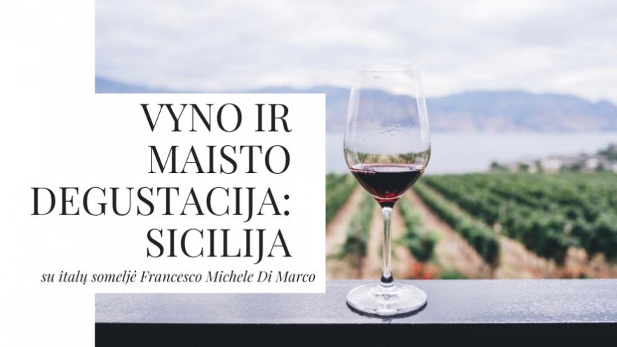 Sicilijos vyno ir maisto degustacija su italų someljė