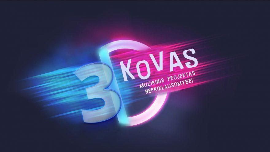 3D muzikinis projektas Nepriklausomybei KOVAS