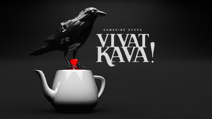 """""""Vivat kava! """""""