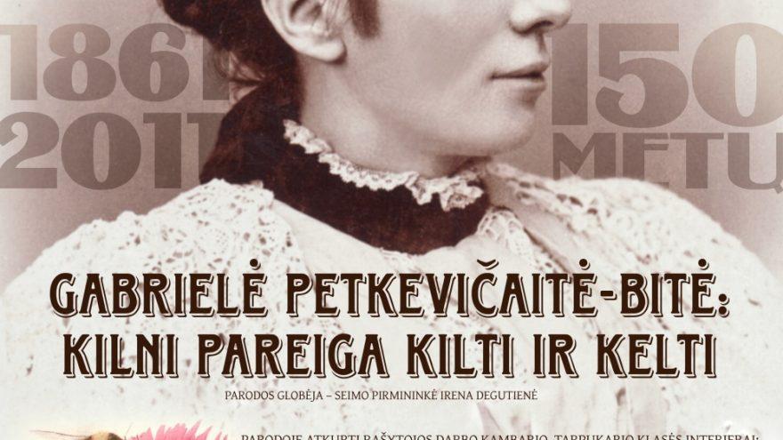"""""""G. Petkevičaitė-Bitė: kilni pareiga kilti ir kelti"""""""