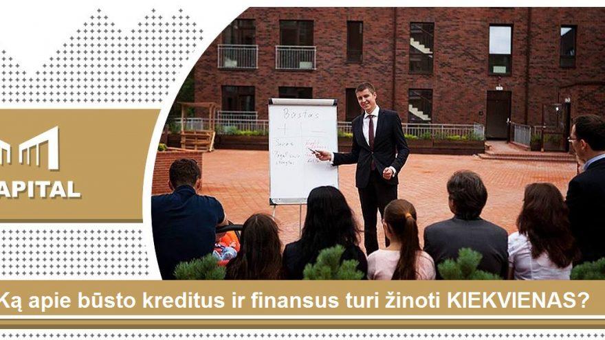 Ką apie būsto kreditus ir finansus turi žinoti kiekvienas? Vilniuje