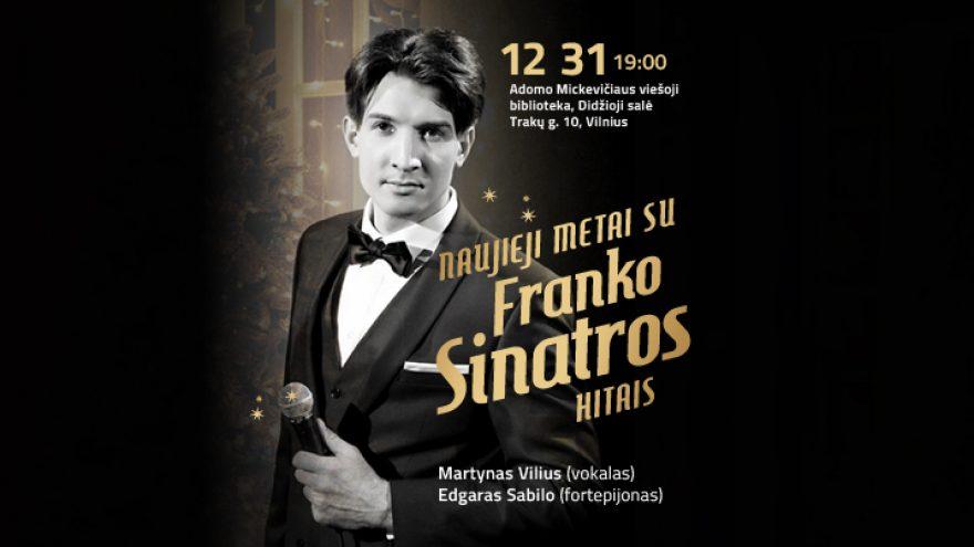 """Festivalis """"Muzikinės Kalėdos"""". NAUJIEJI METAI SU FRANKO SINATROS HITAIS / MARTYNAS VILIUS / EDGAR SABILO"""