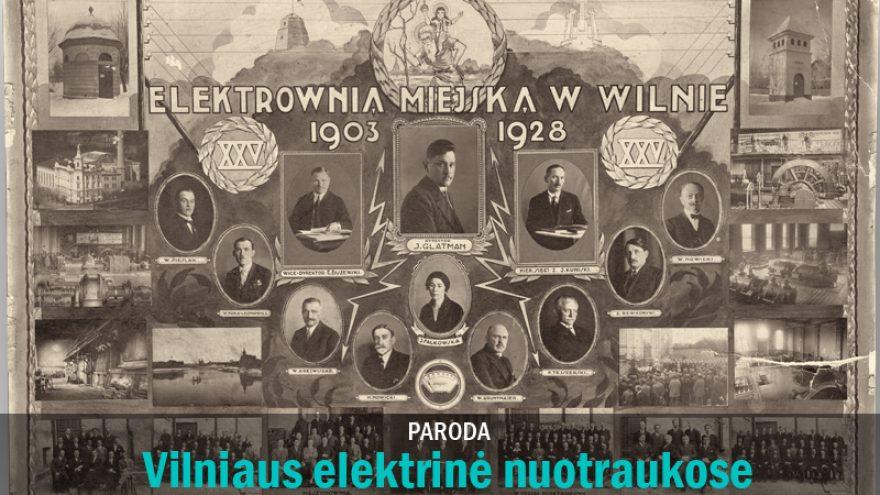 """Paroda """"Vilniaus elektrinė nuotraukose"""""""