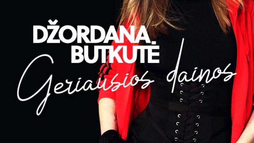 (Perkeltas) Džordana Butkutė – Geriausios dainos   Klaipėda