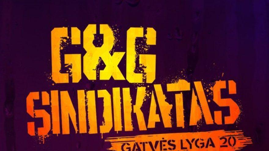 G&G SINDIKATAS: GATVĖS LYGA 20   KAUNAS
