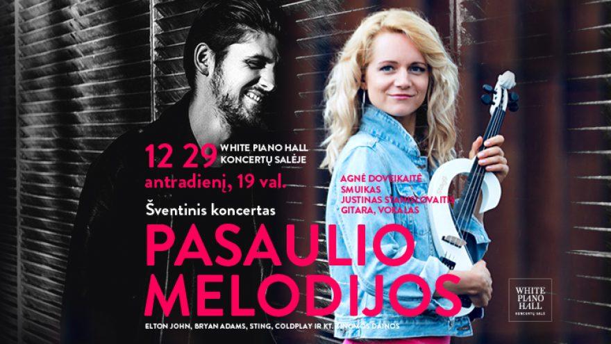 """Festivalis """"Muzikinės Kalėdos"""". PASAULIO MELODIJOS / Agnė Doveikaitė / Justinas Stanislovaitis"""