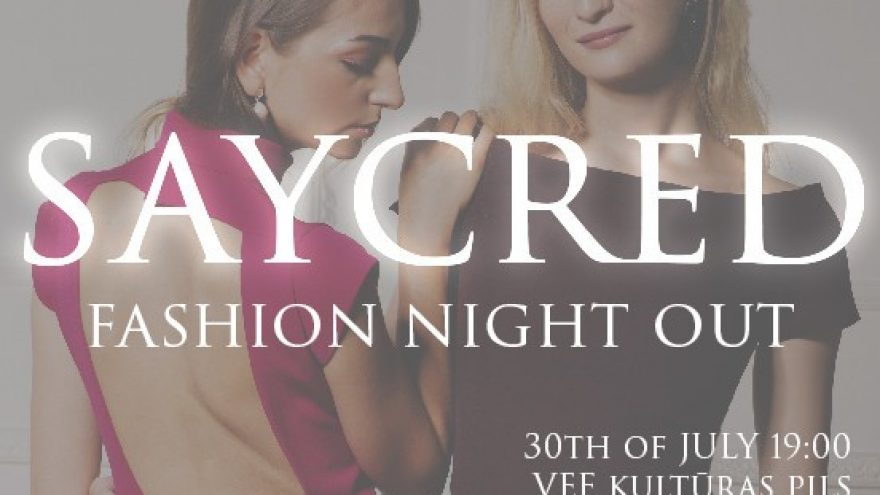 SAYCRED FASHION NIGHT OUT