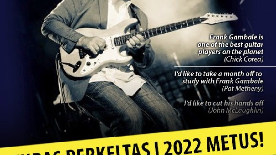 (Perkeltas) FRANK GAMBALE & ALL STAR BAND: Sweeping across Europe tour 2022 – Vilnius