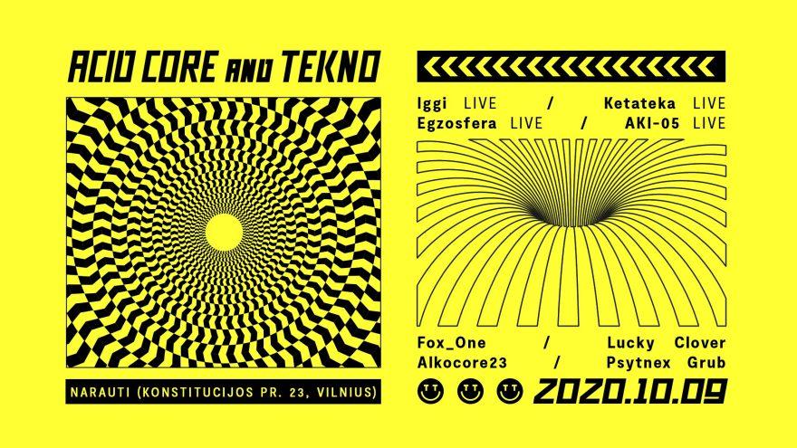 Acid Core and Tekno
