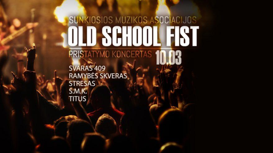 OldSchool FIST