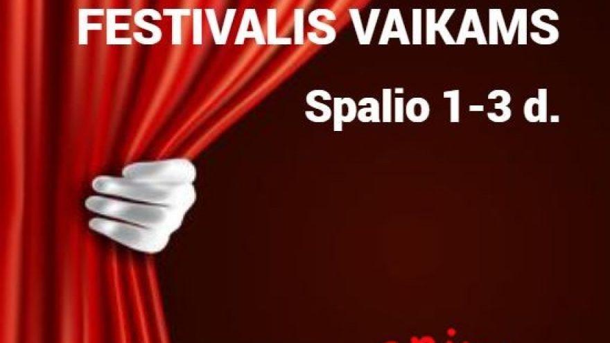 """Tarptautinis festivalis vaikams """"Modernus teatras šiuolaikiniam vaikui"""""""