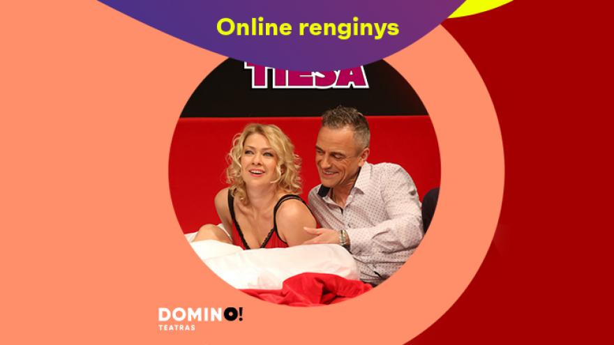 Online: DOMINO teatro spektaklis TIESA