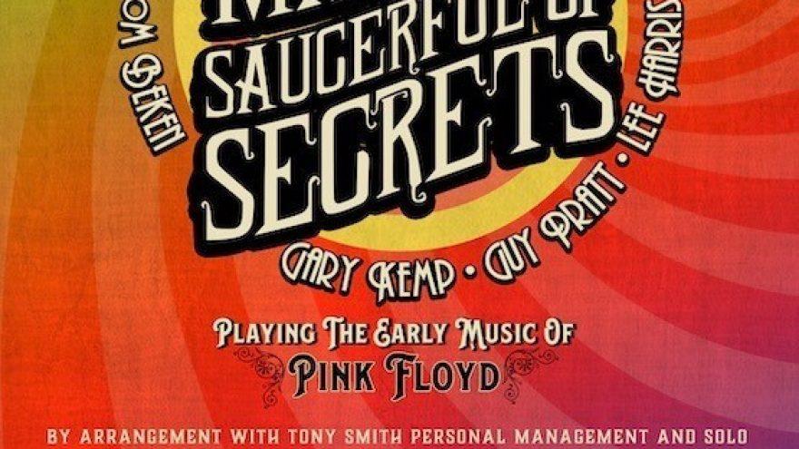 NICK MASON'S SAUCERFUL OF SECRETS – The Echoes Tour (10.06.20 ja 07.06.21 asendus)