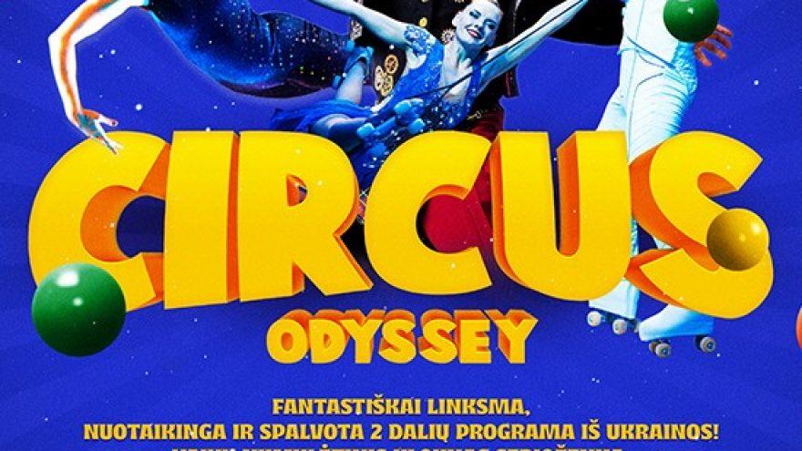 (Raseiniai) CIRCUS ODYSSEY (European tour 2021)