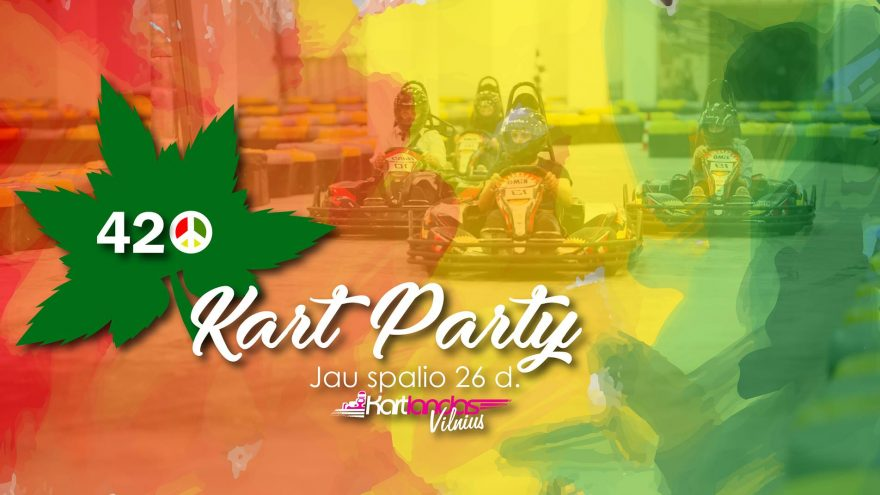 "420""Kart Party @Kartlandas Vilnius. I etapas"