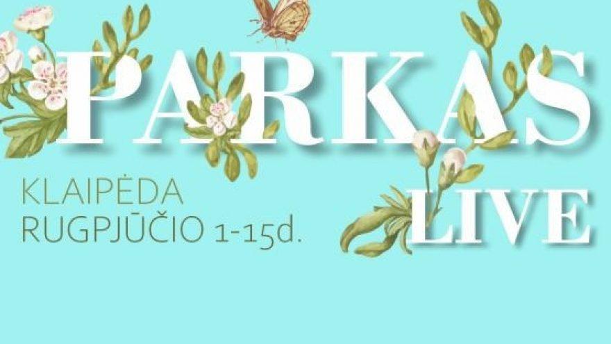 Miesto festivalis Parkas LIVE Klaipėda