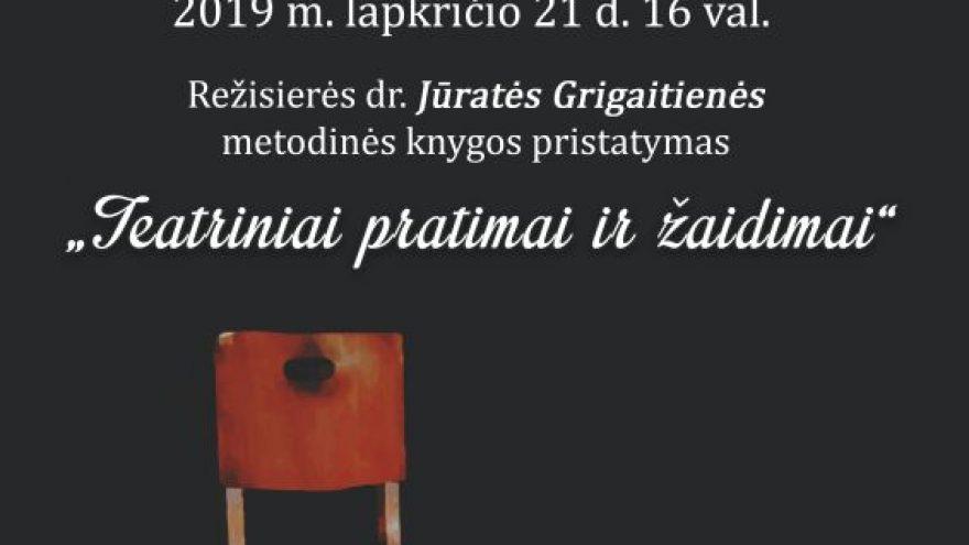 """Knygos """"Teatriniai pratimai ir žaidimai"""" pristatymas"""