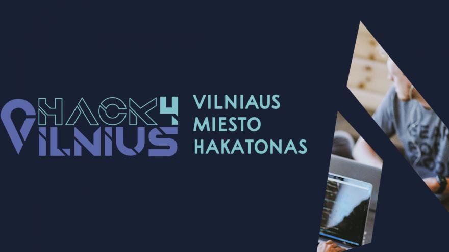 """Hakatonas """"Hack4Vilnius"""""""