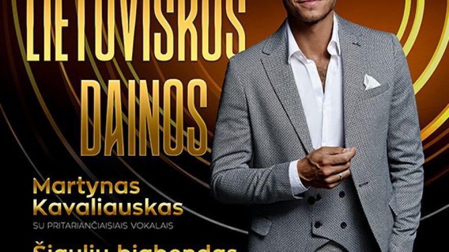 Legendinės lietuviškos dainos. Martynas Kavaliauskas ir Šiaulių bigbendas