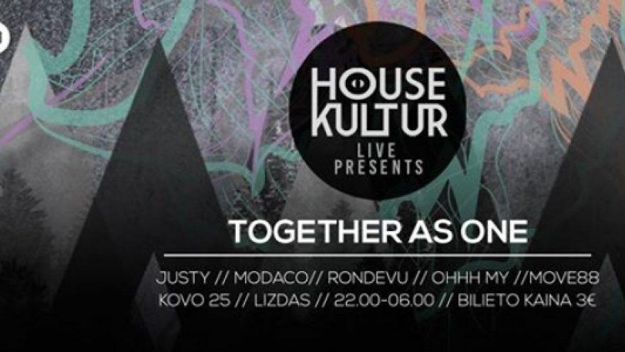 House Kultur Live Presents: Together As One – vakarėlis