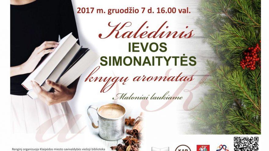 Kalėdinis Ievos Simonaitytės knygų aromatas
