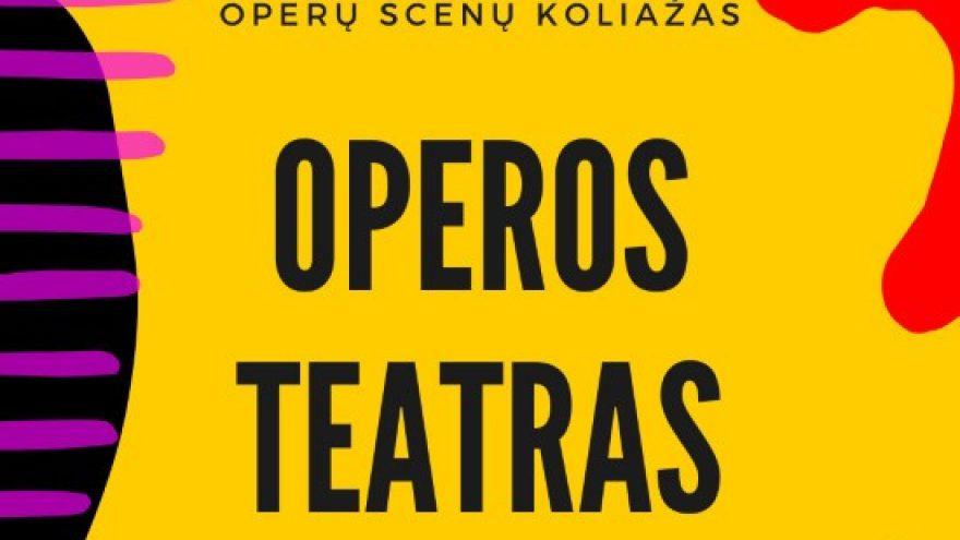 OPEROS TEATRAS (premjera)