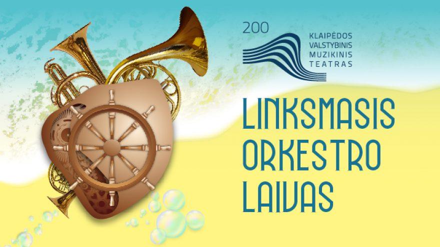 """""""LOL"""" (Linksmasis orkestro laivas) orkestro programa"""