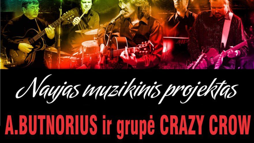 Groja grupė CRAZY CROW ir A.BUTNORIUS (bendras projektas)