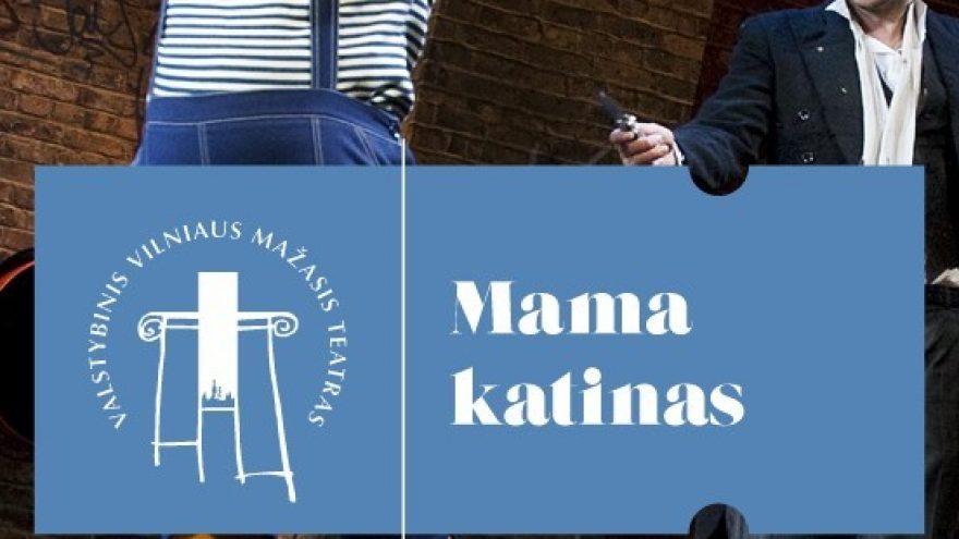 VMT spektaklis vaikams   MAMA KATINAS