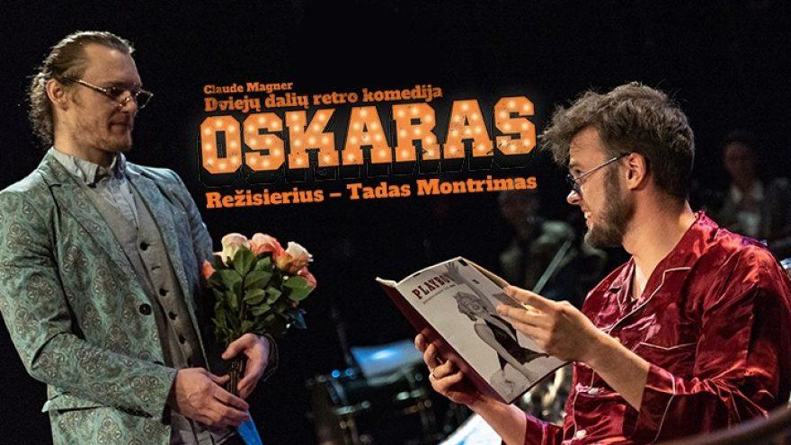 """Panevėžio teatras """"Menas"""", rež. Tadas Montrimas: """"Oskaras"""" Įėjimas į renginius tik su Galimybių pasu."""