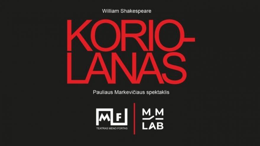 """William Shakespeare  """"Koriolanas""""  Įėjimas į renginį tik turint """"galimybių pasą"""""""