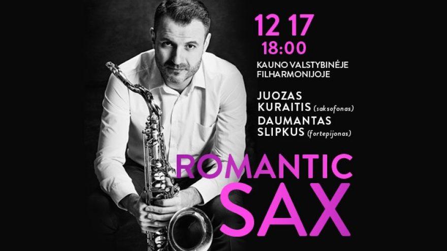 """Festivalis """"Muzikinės Kalėdos"""". ROMANTIC SAX / JUOZAS KURAITIS Perkeltas iš 2020 m. gruodžio 18 d."""