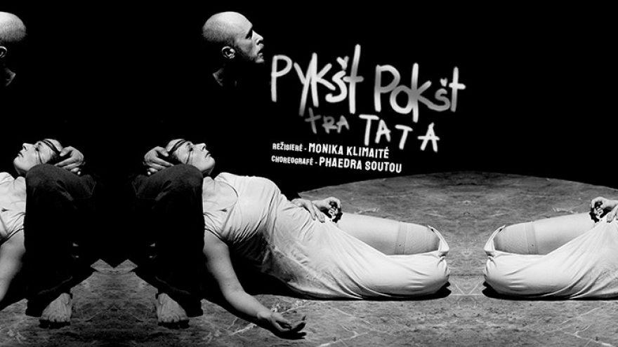 """Panevėžio teatras """"Menas"""", rež. M. Klimaitė, chor. P.Soutou: """"Pykšt pokšt tratata"""""""