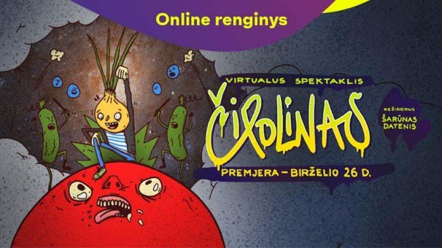 """ONLINE: Virtualus spektaklis """"Čipolinas"""""""
