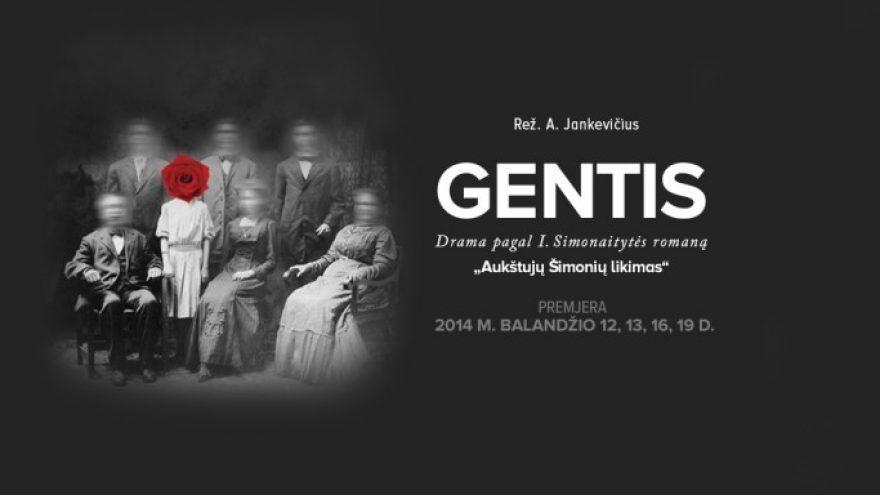 GENTIS (rež. A. Jankevičius)