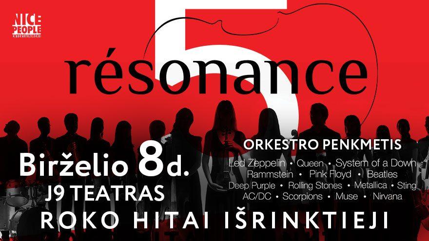 RESONANCE 5 year anniversary tour