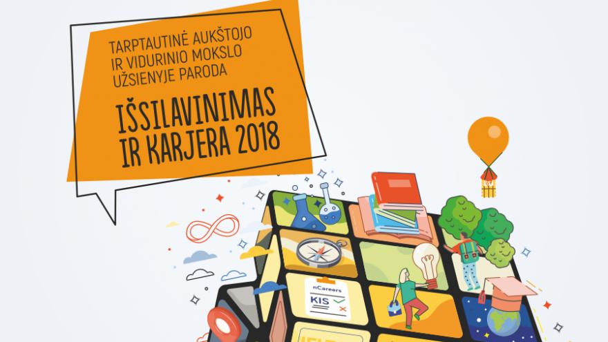 """Tarptautinė aukštojo ir vidurinio mokslo užsienyje paroda """"IŠSILAVINIMAS IR KARJERA 2018″"""