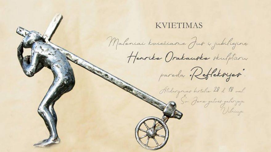 """Henrikas Orakauskas. Skulptūros paroda """"Refleksijos"""""""