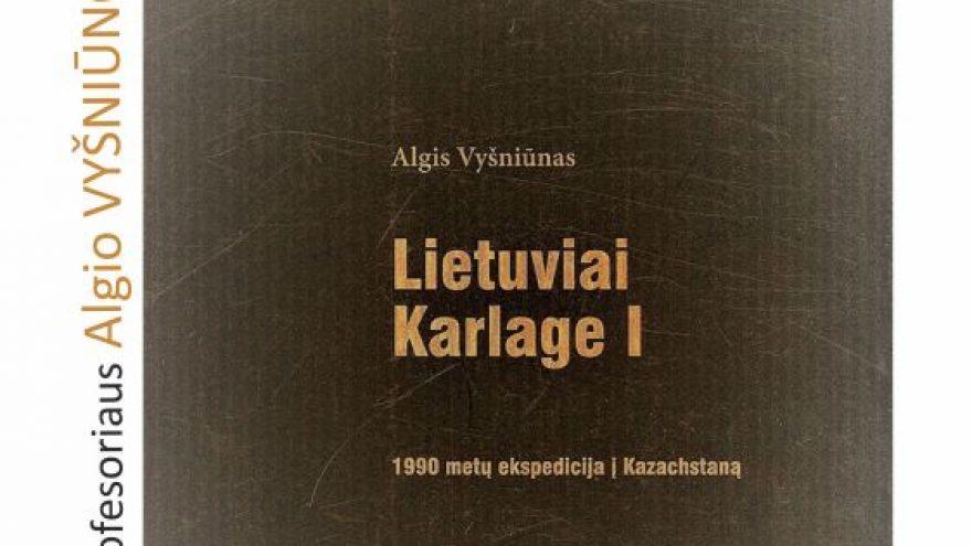 """Knygos """"Lietuviai Karlage I"""" pristatymas"""
