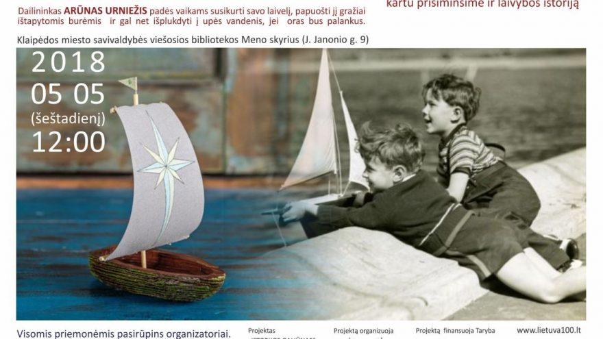 """Kūrybinės dirbtuvėlės vaikams """"Mano krašto burinis laivas"""""""