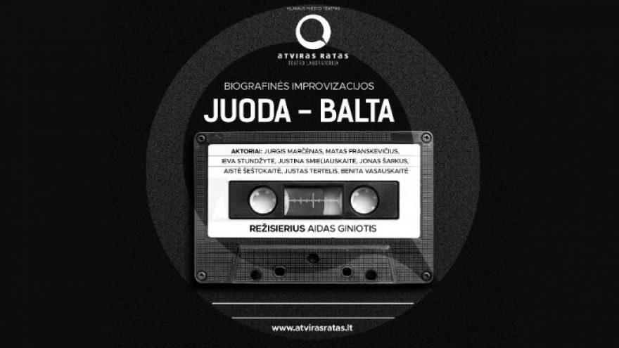 """Premjera! Biografinės improvizacijos """"JUODA-BALTA"""" Teatras Atviras ratas I Vilniaus miesto teatras"""